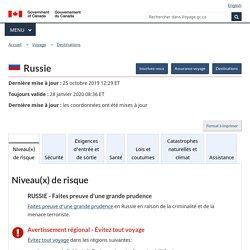 Conseils et avertissements pour Russie