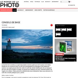 Conseils de base-Photos de bord de mer - lemondedelaphoto.com