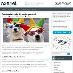 Conseils de base sur les URL pour les agences web.