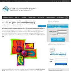10 conseils pour bien débuter un blog