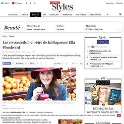 Les 10 conseils bien-être de la blogueuse Ella Woodward