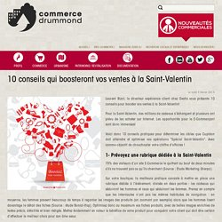 10 conseils qui boosteront vos ventes à la Saint-Valentin