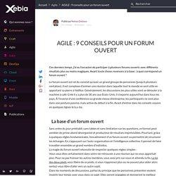 AGILE : 9 conseils pour un forum ouvert
