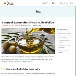 4 conseils pour choisir son huile d'olive