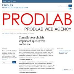 Conseils pour choisir important agence web en France « Prodlab