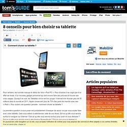 8 conseils pour bien choisir sa tablette : Comment choisir sa tablette ?
