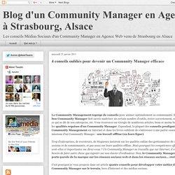 4 conseils oubliés pour devenir un Community Manager efficace