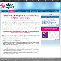 Conseils et astuces pour le concours d'Aide Soignant - écrit et oral - Concours - Aide-soignant.com