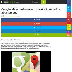 Google Maps : toutes les astuces que vous devez absolument connaitre