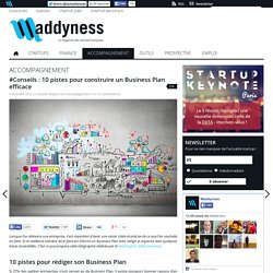 #Conseils : 10 pistes pour construire un Business Plan efficace