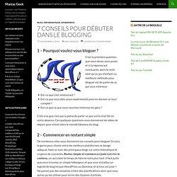 7 conseils pour débuter dans le blogging