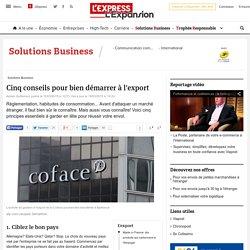 Cinq conseils pour bien démarrer à l'export - L'Express L'Expansion