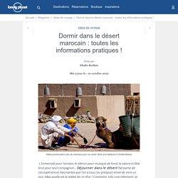 Nos conseils pour dormir dans le désert marocain