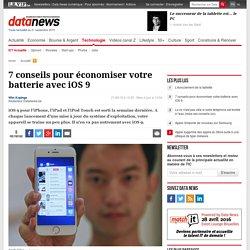7 conseils pour économiser votre batterie avec iOS 9 - ICT actualité - Data News Mobile
