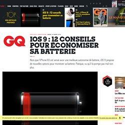 iOS 9 : 12 conseils pour économiser sa batterie d'iPhone