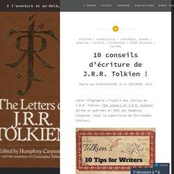 10 conseils d'écriture de J.R.R. Tolkien ! – A l'aventure et au-delà…