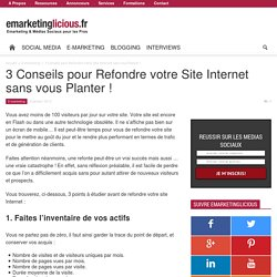 3 Conseils pour Refondre votre Site Internet sans vous Planter!