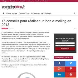 15 conseils pour réaliser un bon e-mailing en 2013