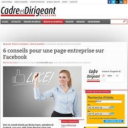 6 conseils pour une page entreprise sur Facebook