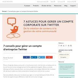 7 conseils pour gérer un compte d'entreprise Twitter