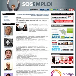 19 conseils pour réussir votre entretien d'embauche : SOS Emploi