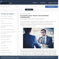 8 conseils pour réussir son entretien d'embauche