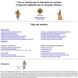 Trucs et conseils pour la fabrication de costumes médiévaux
