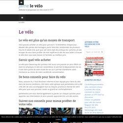 Les bons conseils pour faire du vélo, vélo route, VTT, vélo de ville