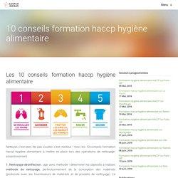 10 conseils formation haccp hygiène alimentaire