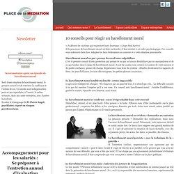 Conseils harcèlement moral : le premier pas contre harcèlement moral