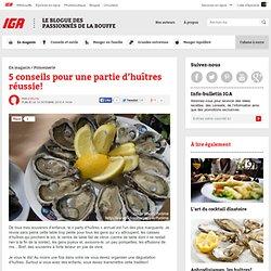 5 conseils pour une partie d'huîtres réussie!