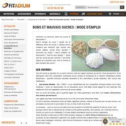 Conseils pour identifier les bons et mauvais sucres