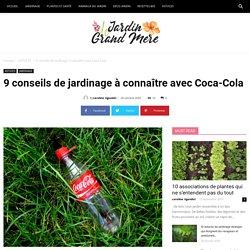 9 conseils de jardinage à connaître avec Coca-Cola