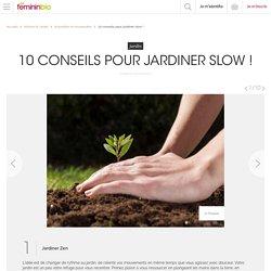10 conseils pour jardiner slow