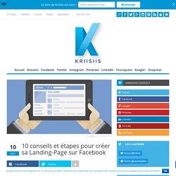 10 conseils et étapes pour créer sa Landing-Page sur Facebook