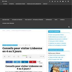 Conseils pour visiter Lisbonne en 4 ou 5 jours - JDroadtrip.tv