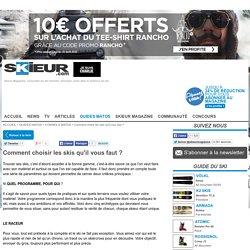 Conseils Matos Ski : comment choisir ses skis ?