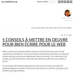5 conseils à mettre en oeuvre pour bien écrire pour le web : Ergonomie, Rails et Architecture de l'information web (2.0)