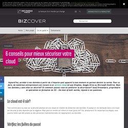 6 conseils pour mieux sécuriser votre cloud