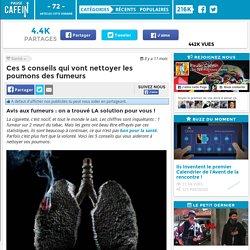 Ces 5 conseils qui vont nettoyer les poumons des fumeurs
