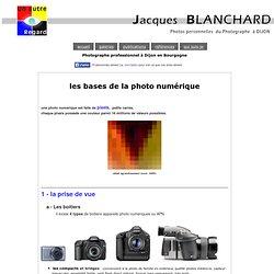 conseils les bases de la photo numérique par Jacques