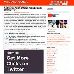7 conseils pour obtenir plus de clics sur twitter