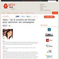 Adex : les 6 conseils de Citroën pour optimiser ses campagnes