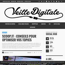 Scoop.it : Conseils pour optimiser vos topics by jerome Deiss