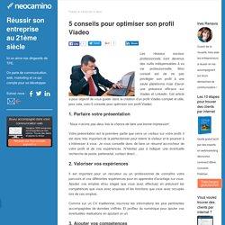 5 conseils pour optimiser son profil Viadeo par Neocamino