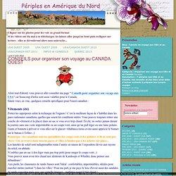 CONSEILS pour organiser son voyage au CANADA OUEST - Carnets de voyage aux USA et au Canada