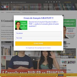 5 Conseils pour PARLER en Français ! - Français avec Pierre