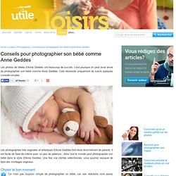 Conseils pour photographier son bébé comme Anne Geddes
