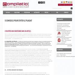 5 conseils pour éviter le plagiat - Compilatio.net