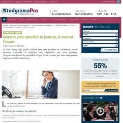 Conseils pour planifier la journée, le mois et l'année - Gérer son temps - Studyrama Pro